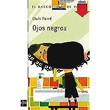 Ojos negros (Kindle) (Barco de Vapor Blanca)