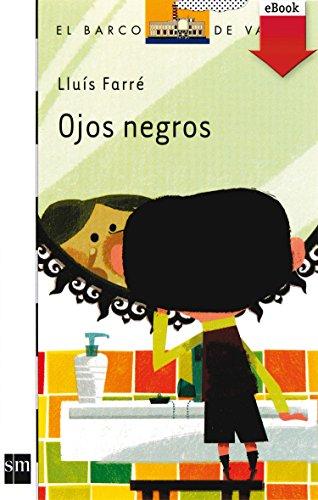 Ojos negros (Kindle) (Barco de Vapor Blanca nº 134) por Lluís Farré Estrada
