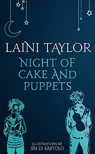 Night of Cake and Puppets: The Standalone Daughter of Smoke and Bone Graphic Novella (Daughter of Smoke and Bone Trilogy, Band 4) (Der Band 3-halloween)