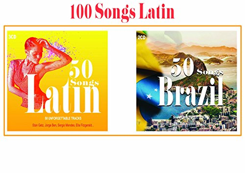 100 Songs Latin, Bossa Nova Music, Latin Jazz, Latin Party, Brasilian Music, Samba Music (Brasilianische Musik-cd)