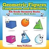 Best 6th Grade Books - Geometric Figures, Congruence and Similarity - 6th Grade Review