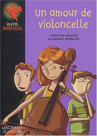 Un amour de violoncelle