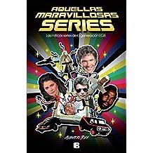 Aquellas maravillosas series (Varios)
