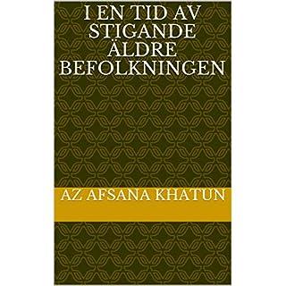 I en tid av stigande äldre befolkningen (Swedish Edition)