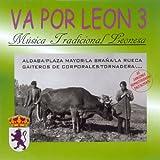 Va por León 3. Música Tradicional Leonesa