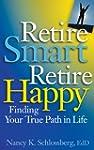 Retire Smart, Retire Happy: Finding Y...