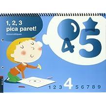 1, 2, 3 Pica paret - Quadern de Matemàtiques 4 - C.Infantil (Projecte 1, 2, 3 Pica paret!)