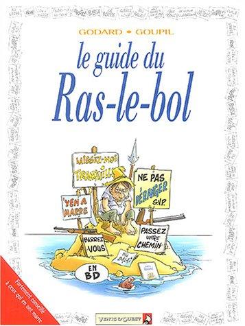 Les Guides en BD : Le ras le bol