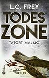 Image of Todeszone: Tatort Malmö: Thriller