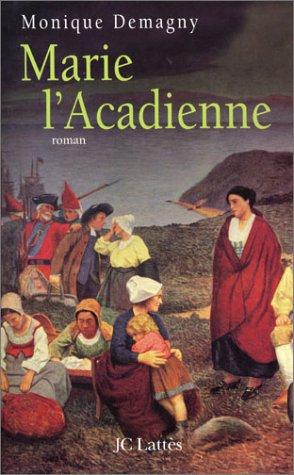"<a href=""/node/407"">Marie l'Acadienne</a>"