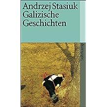 Galizische Geschichten (suhrkamp taschenbuch, Band 3620)
