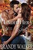 Under Her Spell (Keystone Predators Book 1)