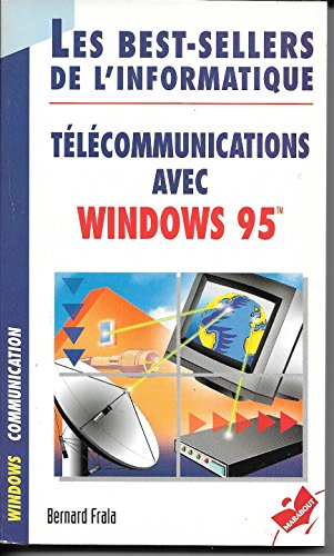 TELECOMMUNICATIONS AVEC WINDOWS 95