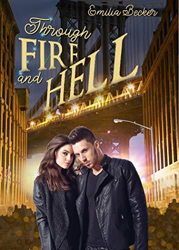 Through Fire and Hell von [Becker, Emilia]