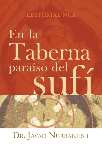 En la Taberna, Paraíso del sufí por Dr. Javad Nurbakhsh