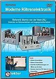 Workshop Moderne Röhrenelektronik, DVD-ROM160 Min.