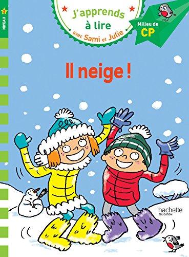 Sami et Julie CP Niveau 2 Il neige par Emmanuelle Massonaud