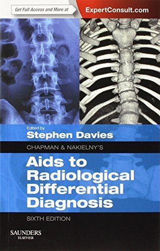 chapman-amp-nakielny-39-s-aids-to-radiological-differential-diagnosis-expert-consult-online-and-print-6e-by-stephen-g-davies-ma-mb-bchir-mrcp-frcr-2013-12-17