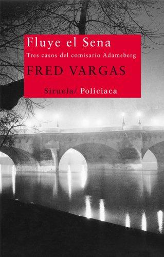 Fluye el Sena (Nuevos Tiempos nº 231) por Fred Vargas