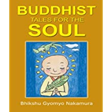 BUDDHIST TALES FOR THE SOUL (English Edition)