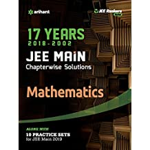 17 Years' Chapterwise Solutions Mathematics JEE Main 2019