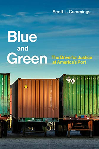 Blue and Green: The Drive for Justice at America's Port (Urban and Industrial Environments) por Scott L. Cummings