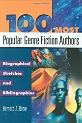 100 Most Popular Genre Fiction Authors: Biographical Sketches and Bibliographies (Popular Authors Series)