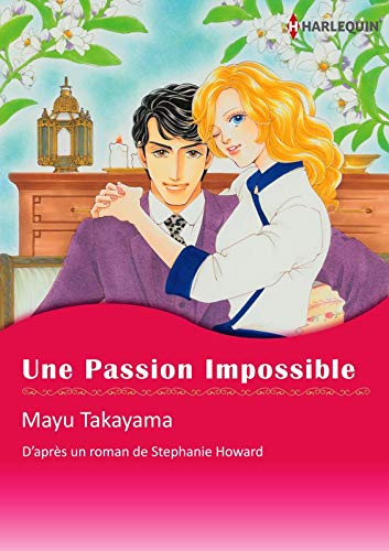 Une Passion Impossible:Harlequin