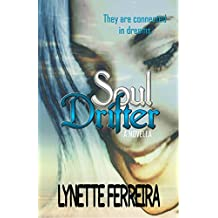 Soul Drifter: What My Soul Does When I Am Asleep