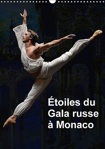 Etoiles Du Gala Russe a Monaco 2017: Les Etoiles Des Plus Grands Ballets a Monaco Pour Le Gala Russe