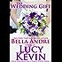 The Wedding Gift (Four Weddings and Fiasco Series, Book 1) (Four Weddings and a Fiasco)
