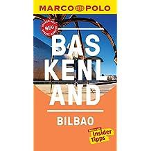 MARCO POLO Reiseführer Baskenland, Bilbao: inklusive Insider-Tipps, Touren-App, Update-Service und NEU: Kartendownloads (MARCO POLO Reiseführer E-Book)