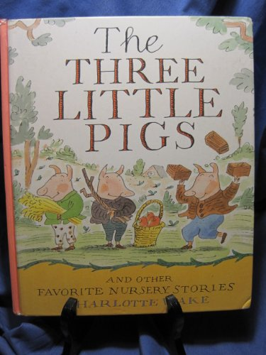 The Three Little Pigs and Other Favorite Nursery Stories