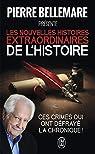 Les nouvelles histoires extraordinaires de l'histoire par Bellemare