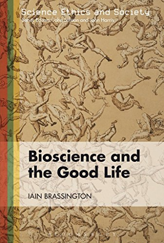 Bioscience and the Good Life (Science Ethics and Society) (English Edition) (Social Media Optimierung)