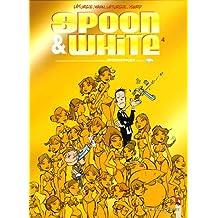 Spoon & White, Tome 4 : Spoonfinger