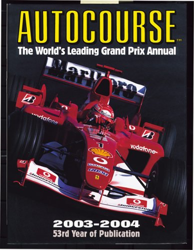 Autocourse 2003-2004: The World's Leading Grand Prix Annual