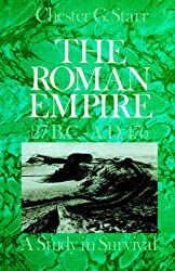 The Roman Empire 27 B.C.-A.D.476: A Study in Survival