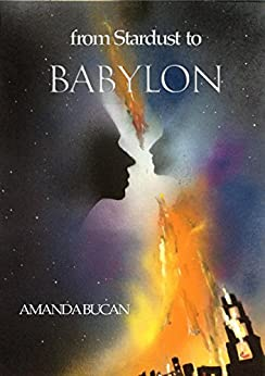 From Stardust To Babylon by [Bucan, Amanda]