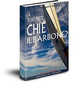 """A """"conti fatti"""" chi è il barbone? (Collana Ribelle Vol. 21) di [Gentili, Giampaolo]"""