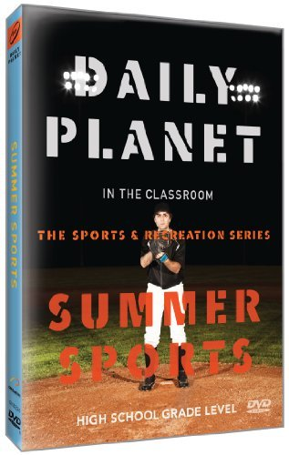 Daily Planet in the Classroom Sports & Recreation: Summer Sports by Exploration Productions Inc.
