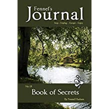 Book of Secrets: Fennel's Journal No. 13