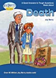 Good Answers to Tough Questions About Death (English Edition)