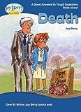 Joy Berry Riflessioni sulla morte per ragazzi