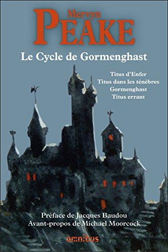Le Cycle de Gormenghast par Mervyn PEAKE