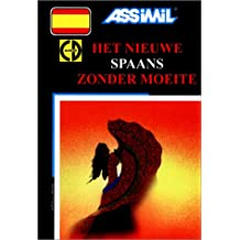 Het Nieuwe Spaans zonder moeite (1 livre + coffret de 4 CD) (en néerlandais)