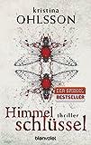Himmelschlüssel: Thriller (Fredrika Bergmann, Band 4)