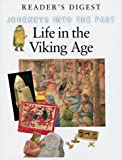 Life in the Viking Age (Journeys into the Past S.)