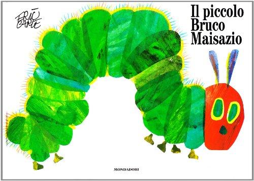 Il piccolo bruco Maisazio. Ediz. illustrata
