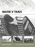 Mark V Tank (New Vanguard)